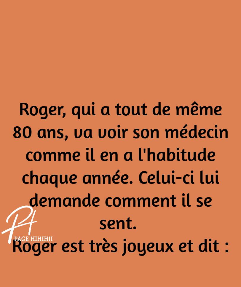 Alors là! Roger tu déconnes ! MDR