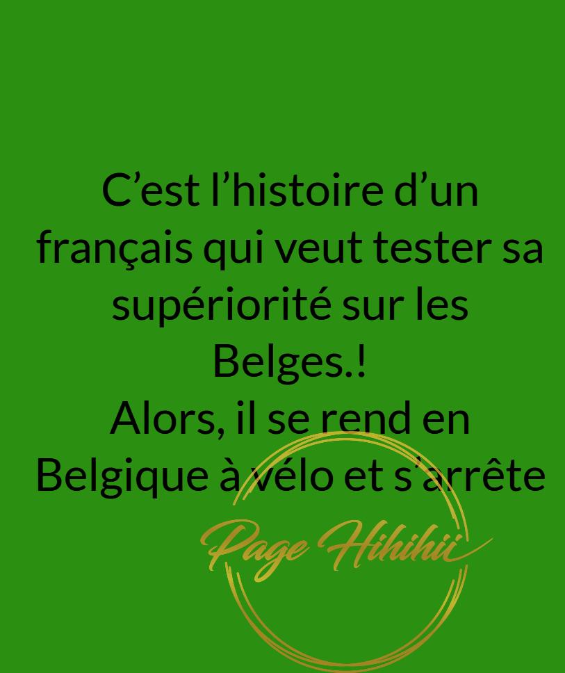 Comme quoi les Belges sont les meilleurs !!
